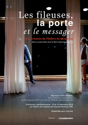 DP_Les fileuses, la porte et le messager, Théâtre de l'Esquisse, Geneve, Dossier Presse