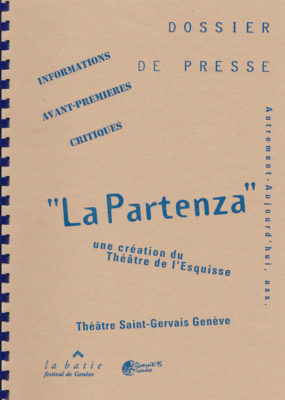 Dossier Presse Partenza, Théâtre de l'Esquisse, Genève