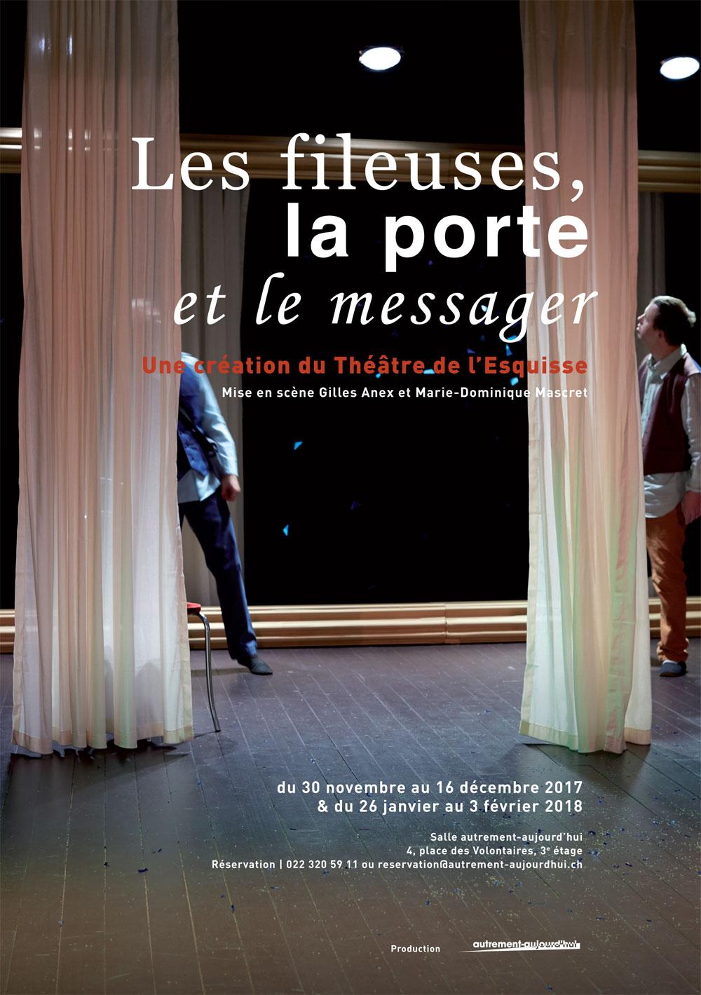 Flyer, Les fileuses, la porte et le messager, Théâtre de l'esquisse, Meister, Genève